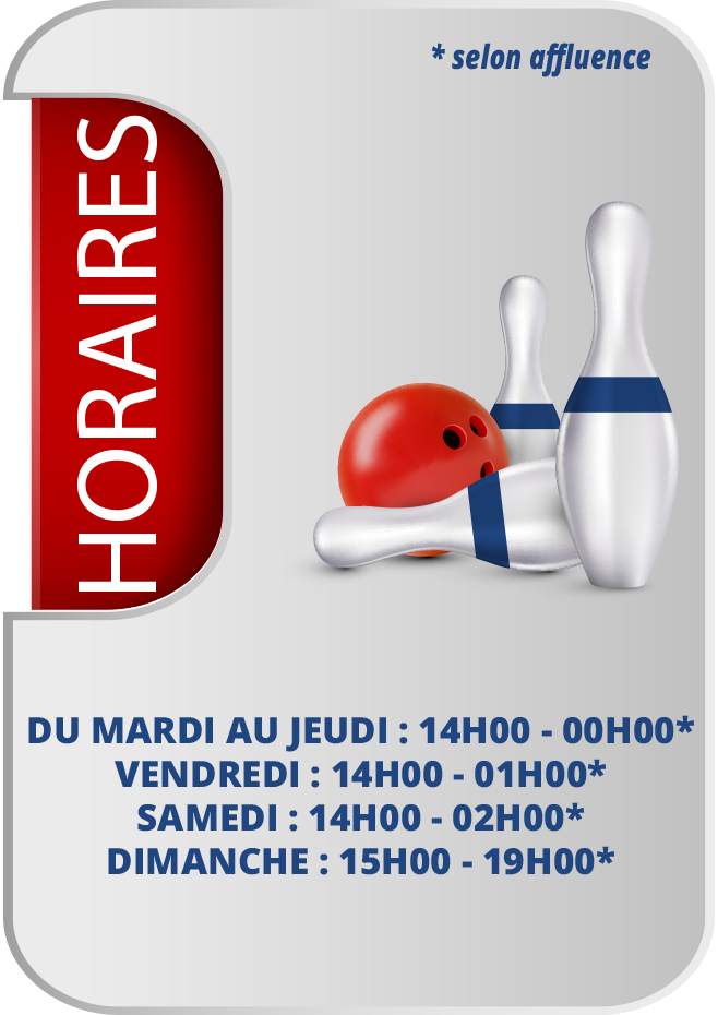 Horaires Bowling